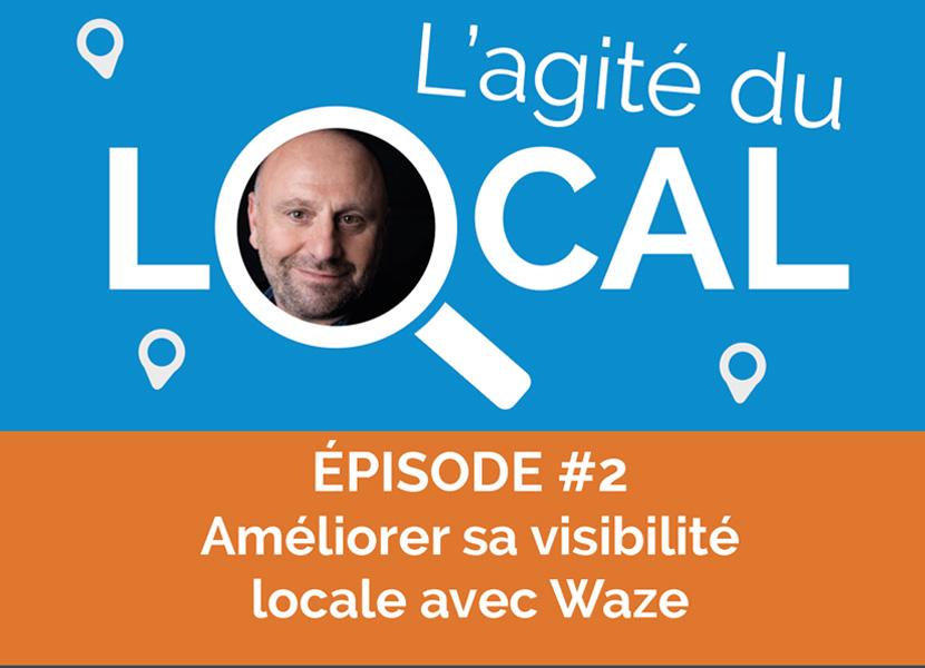 visibilité locale waze